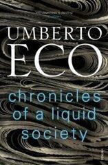 Chronicles of a Liquid Society hind ja info | Ühiskonnateemalised raamatud | kaup24.ee