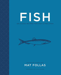 Fish : Delicious Recipes for Fish and Shellfish hind ja info | Hobikirjandus | kaup24.ee